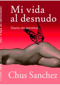chus-sanchez-mi-vida-al-desnudo